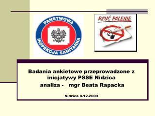 Badania ankietowe przeprowadzone z inicjatywy PSSE Nidzica  analiza -   mgr Beata Rapacka