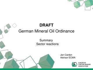 DRAFT German Mineral Oil Ordinance