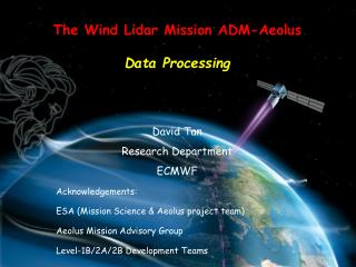 The Wind Lidar Mission ADM-Aeolus Data Processing