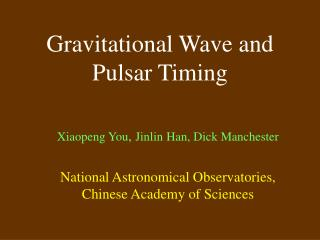 Gravitational Wave and Pulsar Timing