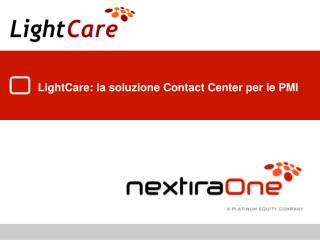 LightCare: la soluzione Contact Center per le PMI