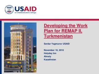 Developing the Work Plan for REMAP II, Turkmenistan