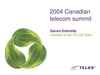 2004 Canadian telecom summit