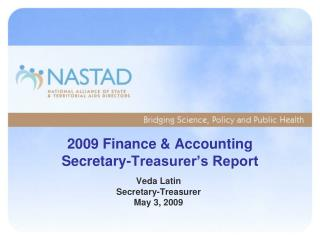 2009 Finance & Accounting Secretary-Treasurer's Report