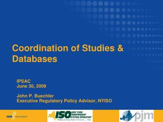 Coordination of Studies & Databases