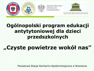 Og�lnopolski program edukacji antytytoniowej dla dzieci przedszkolnych