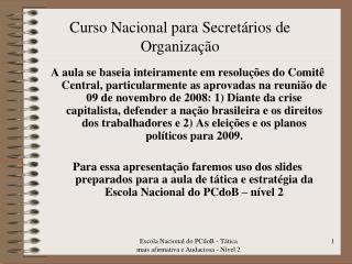 Curso Nacional para Secretários de Organização