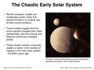 The Chaotic Early Solar System