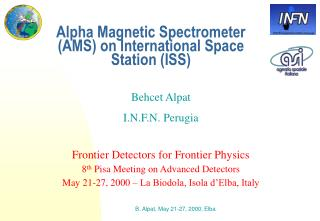 Alpha Magnetic Spectrometer (AMS) on International Space Station (ISS)
