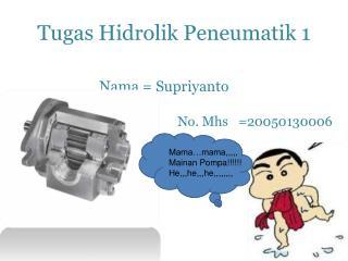 Tugas Hidrolik Peneumatik  1