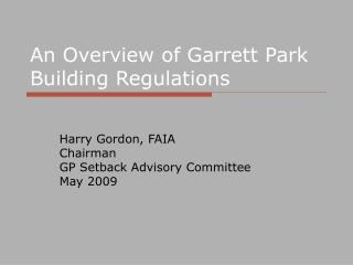 An Overview of Garrett Park Building Regulations