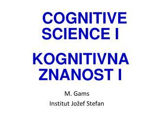 M. Gams Institut Jo � ef Stefan