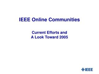 IEEE Online Communities
