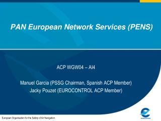 PAN European Network Services (PENS)