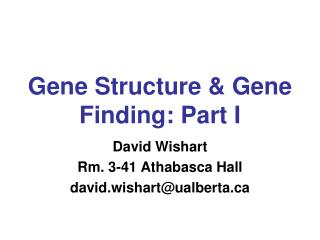Gene Structure & Gene Finding: Part I