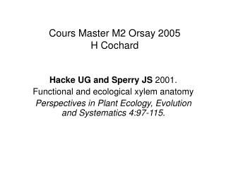 Cours Master M2 Orsay 2005 H Cochard