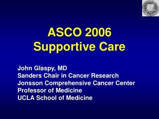 ASCO 2006 Supportive Care