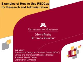 Examples of How to Use REDCap for Research and Administration