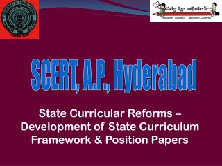 State Curricular Reforms –Development of State Curriculum Framework & Position Papers