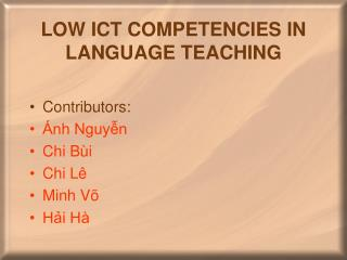 LOW ICT COMPETENCIES IN LANGUAGE TEACHING
