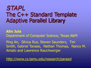 STAPL The C++ Standard Template Adaptive Parallel Library