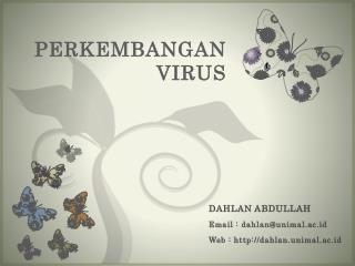 PERKEMBANGAN VIRUS