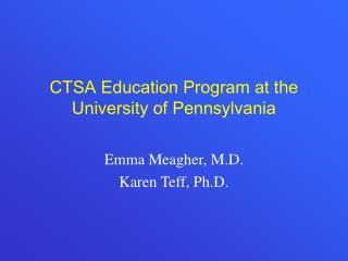 CTSA Education Program at the University of Pennsylvania