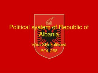 Political system of Republic of Albania
