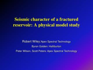 Seismic character of a fractured reservoir: A physical model study