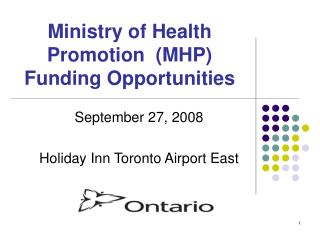 Ministry of Health Promotion  (MHP) Funding Opportunities