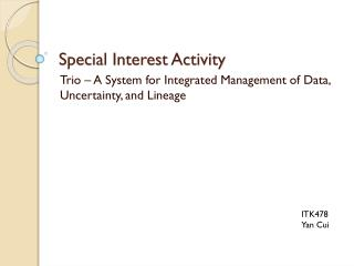 Special Interest Activity
