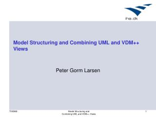 Model Structuring and Combining UML and VDM++ Views