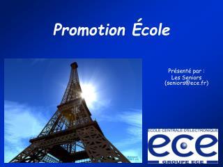 Promotion École