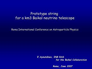 Prototype string  for a km3 Baikal neutrino telescope