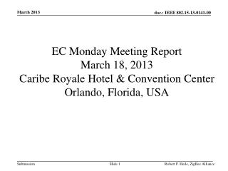 Monday EC Meeting- Orlando