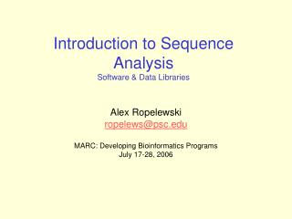 Introduction to Sequence Analysis  Software & Data Libraries