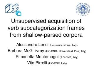 Unsupervised acquisition of verb subcategorization frames from shallow-parsed corpora