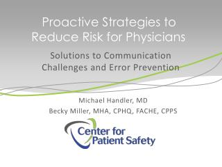 Proactive Strategies to Reduce Risk for Physicians