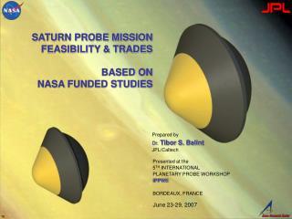 Prepared by Dr.  Tibor S. Balint JPL/Caltech
