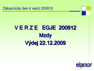 Zákaznický den k verzi 200912