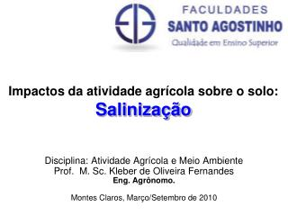 Impactos da atividade agrícola sobre o solo: Salinização
