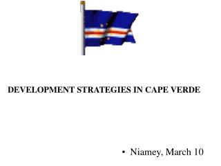 DEVELOPMENT STRATEGIES IN CAPE VERDE