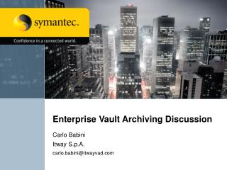 Enterprise Vault Archiving Discussion