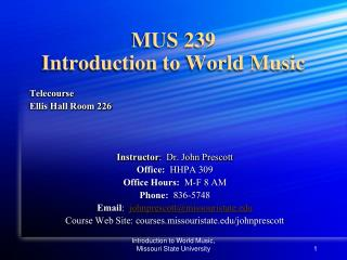 MUS 239 Introduction to World Music