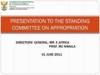 PRESENTATION TO THE STANDING COMMITTEE ON APPROPRIATION