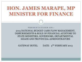 HON. JAMES MARAPE, MP MINISTER FOR FINANCE