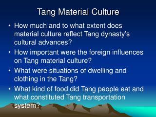 Tang Material Culture