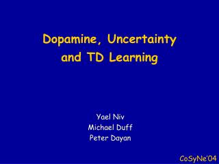 Dopamine, Uncertainty  and TD Learning