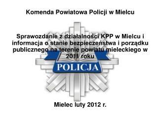 Komenda Powiatowa Policji w Mielcu