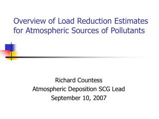 Overview of Load Reduction Estimates for Atmospheric Sources of Pollutants